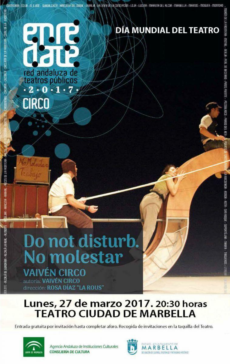 Día Del Teatro En Marbella Do Not Disturb No Molestar 27 De Marzo Día Mundial Del Teatro De Vaivén Teatro Cir Dia Mundial Del Teatro Dia Del Teatro Teatro