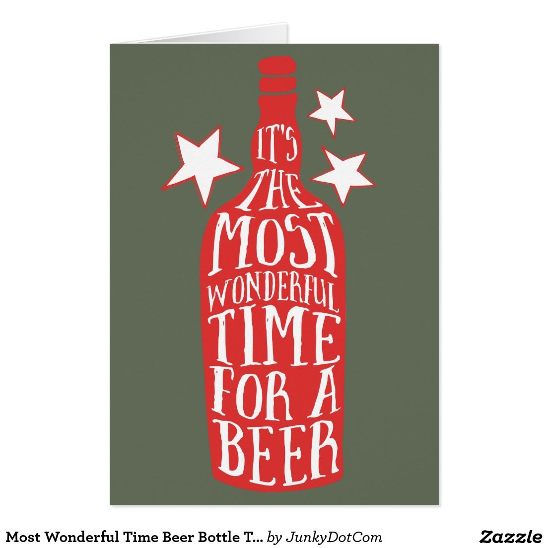 Most Wonderful Time Beer Bottle Typography Holiday Card Zazzle Com Beer Humor Beer Bottle Christmas Beer