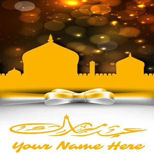 Write Your Name On Happy Ramadan Eid Online Greetings Eid