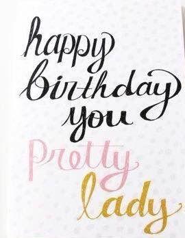 Pretty Lady Happy Birthday With Images Happy Birthday Pretty