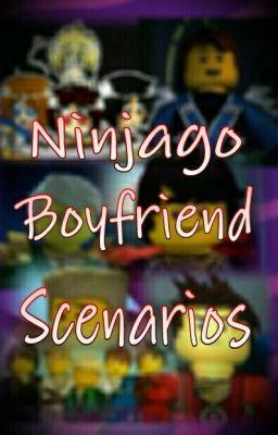 Ninjago Boyfriend Scenarios - Wattpad | Wattpad | Wattpad