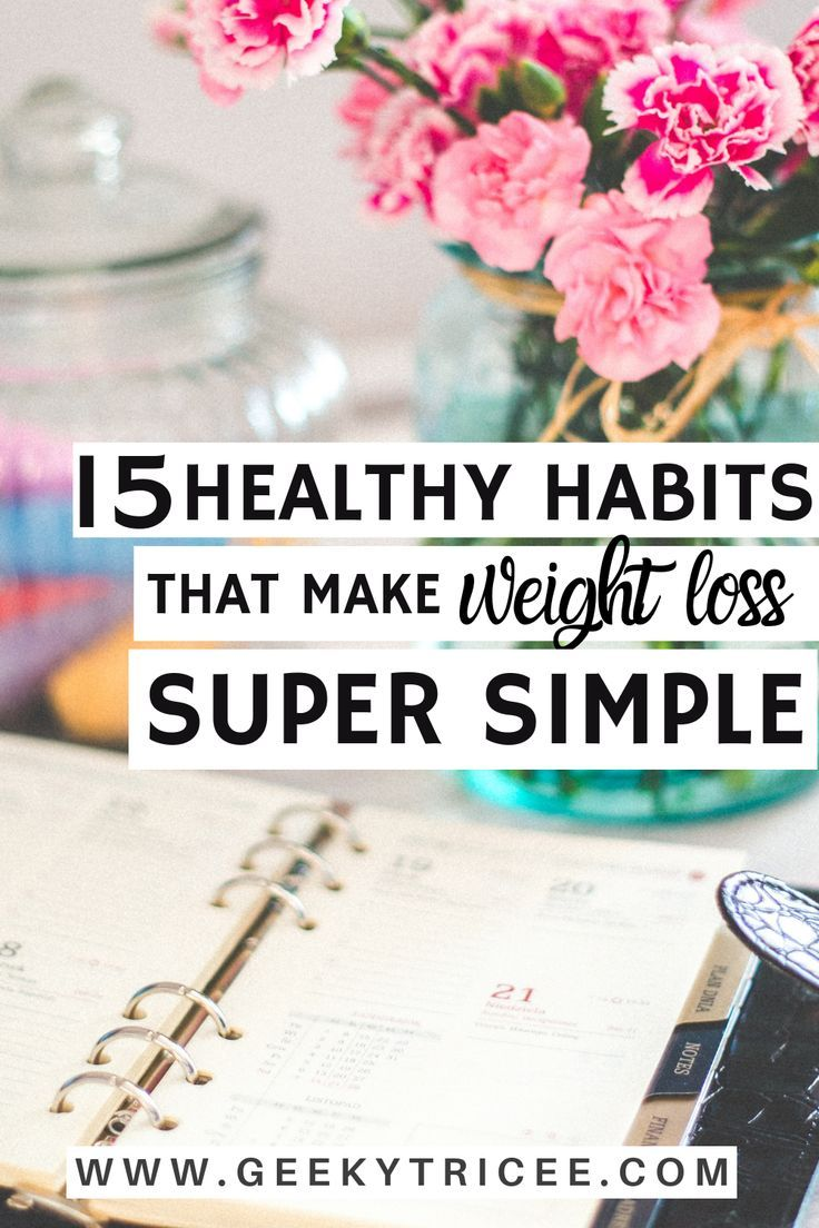 Work these 15 healthy habits and tips for weight loss for women in your daily routines, sticking to your diet and clean eating, and achieving your health fitness goals. Add them to your self-care routine to lose weight and make life on a weight loss journey much simpler. Take care of your health and wellness and find your motivation everyday with these healthy habits.   GeekyTricee #healthyhabits #healthyliving #wellness #weightlossplans #habits #healthy #selfcare #healthtips