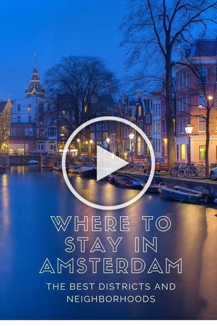 The best districts, boroughs, neighborhoods, and areas to stay in Amsterdam. Find recommendations on best hostels and luxurious hotels in the same spot!  #amsterdam #hotels #hostels #europe #districts #areas