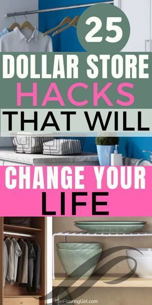 25 dollar store organization hacks that will change your life