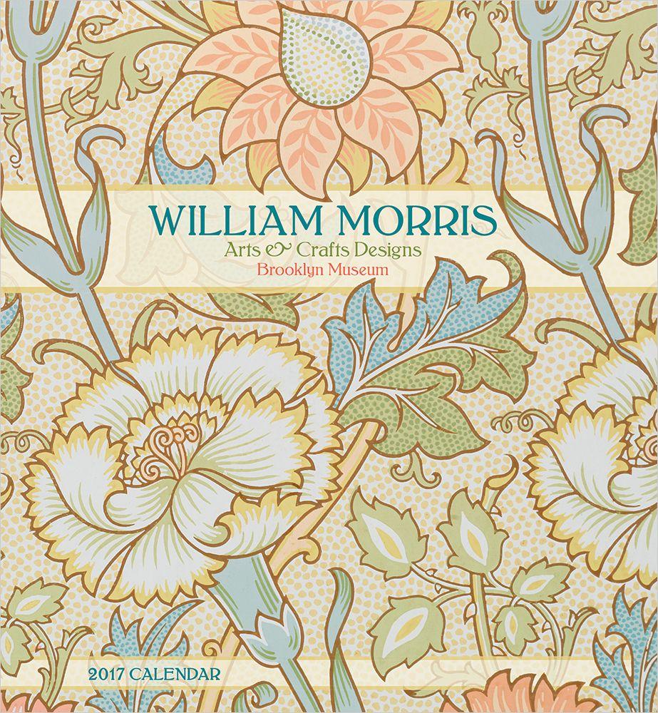 William Morris: Arts & Crafts Designs 2017 Wall Calendar | Artist ...