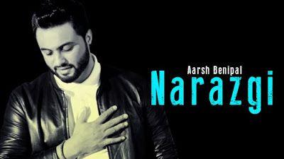 Narazgi Aarsh Benipal Free Download Mp3 3gp Mp4 Hd Hit Song Songs Hit Songs Romantic Songs