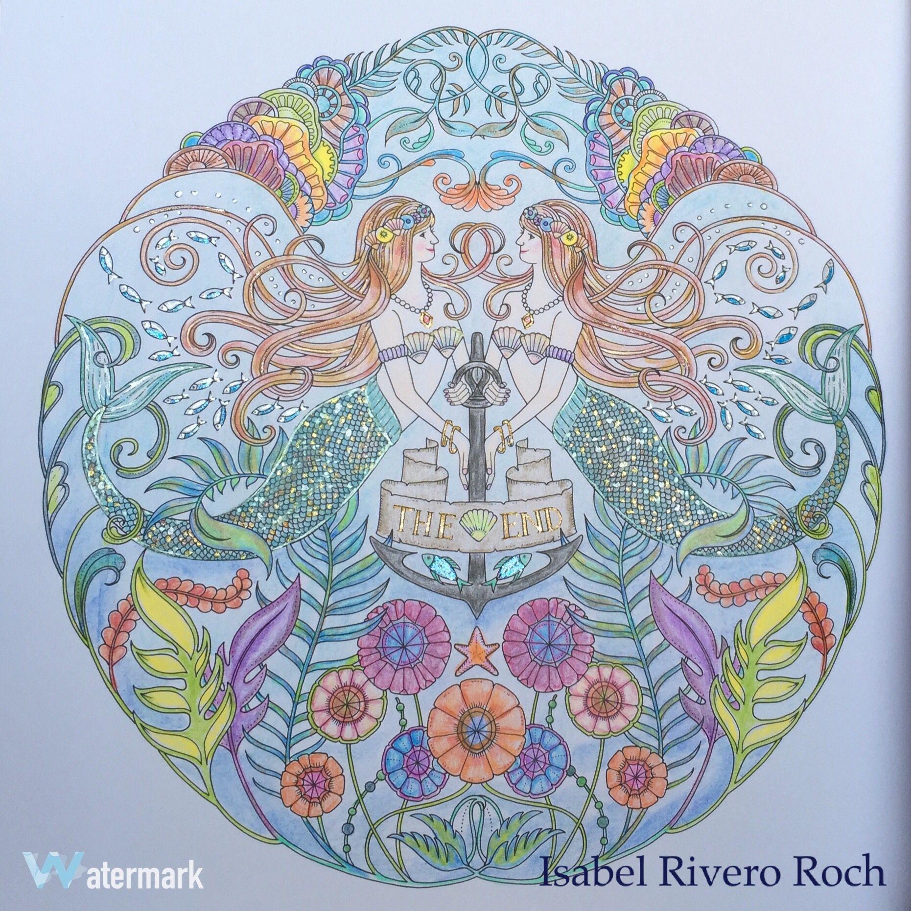 #johanna Basford, #lostocean #adultcoloring #mermaids   Lost Ocean by Johanna Basford. Colored by Isabel Rivero Roch.