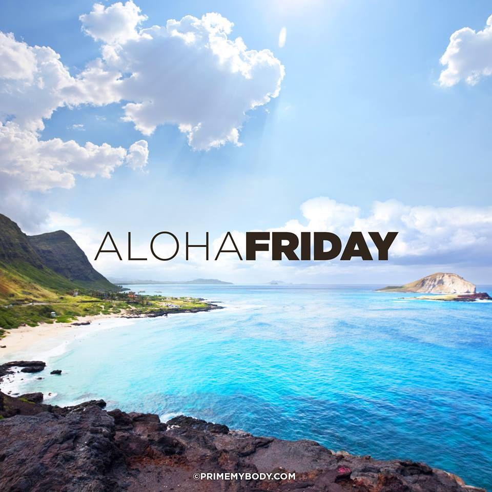 Aloha Friday = All about sharing the looooove baby!