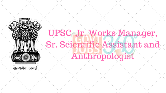 Jr. Works Manager, Sr. Scientific Assistant and Anthropologist