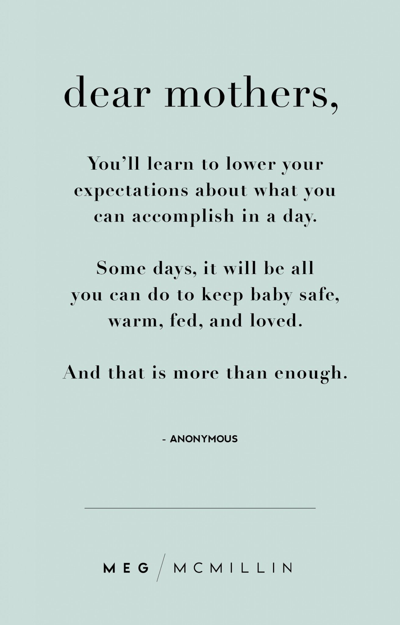10 Inspiring Mom Quotes To Get You Through A Tough Day Meg Mcmillin Mom Life Quotes Inspirational Quotes For Moms Mom Quotes