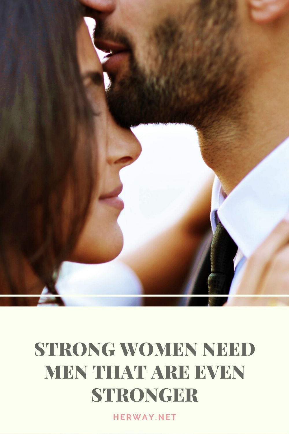 Strong Women Need Men That Are Even Stronger - Report this ad This way, theyll sense the
