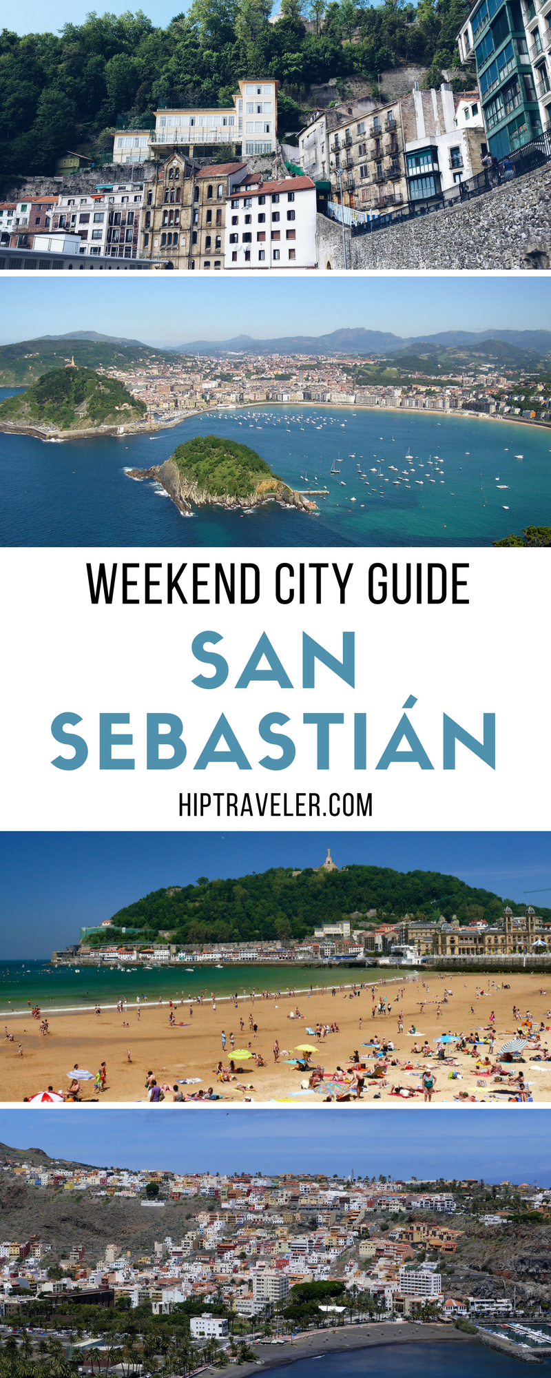 The Complete Weekend Guide To Visiting San Sebastian Spain Things To Do Including Top Beaches Restaurants Bars A Europe Travel Spain Travel Portugal Travel
