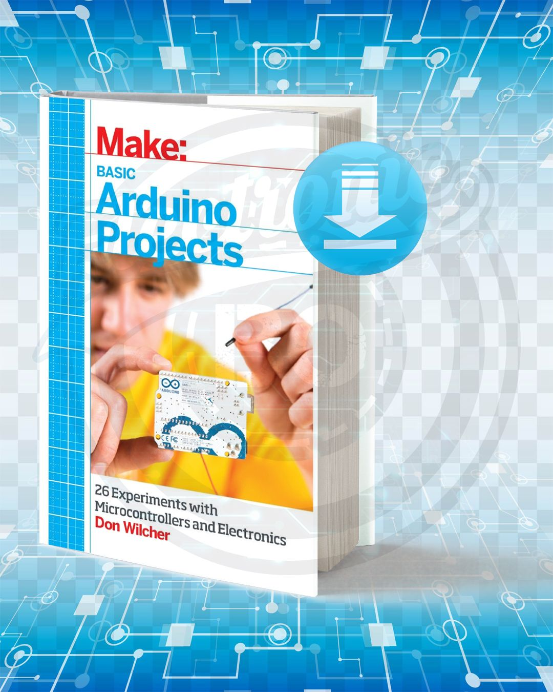 Download Basic Arduino Projects 26 Experiments With