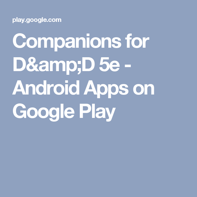 Companions for D&D 5e - Android Apps on Google Play