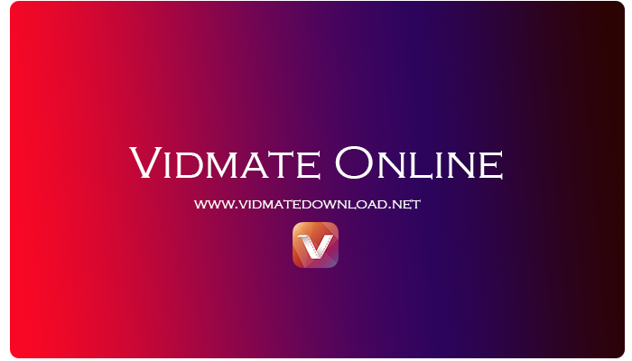 Vidmate Online | Vidmate Download in 2019 | Video downloader