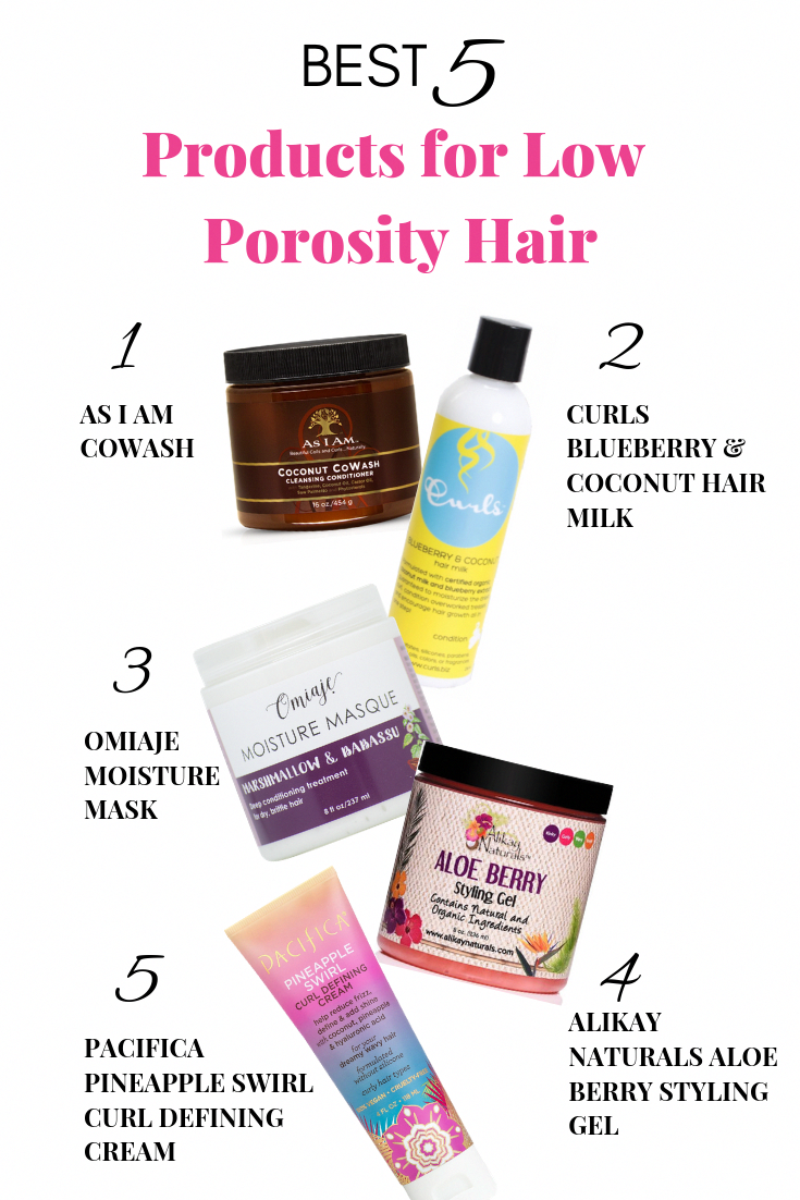 Discover Which Products Your Low Porosity Curls Need From Cowash Conditioner Moisture Ma In 2020 Low Porosity Hair Products Hair Porosity Low Porosity Natural Hair
