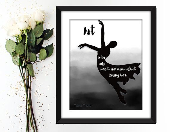Twyla tharp art quote print ballet dancer diy printable black and white