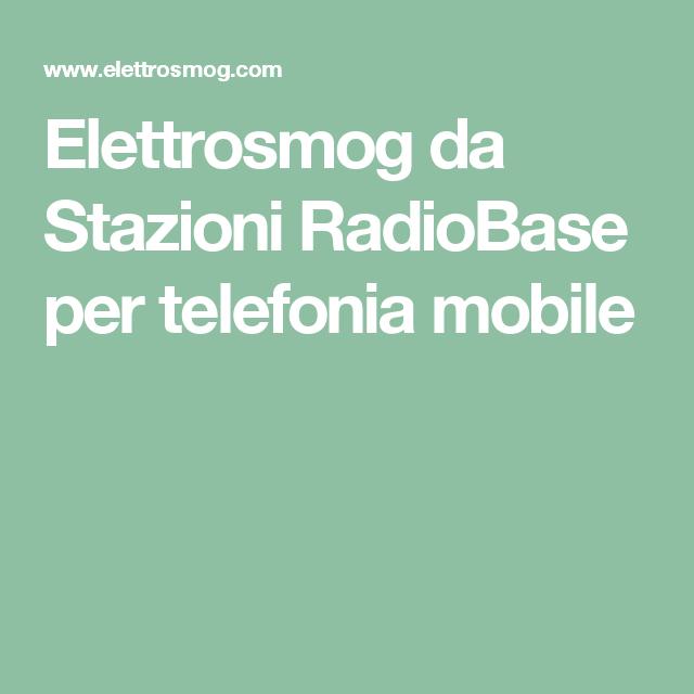 Elettrosmog  da Stazioni RadioBase per telefonia mobile
