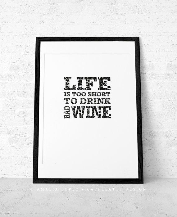 La vita è troppo breve per bere vino cattivo. Regalo per lui ...