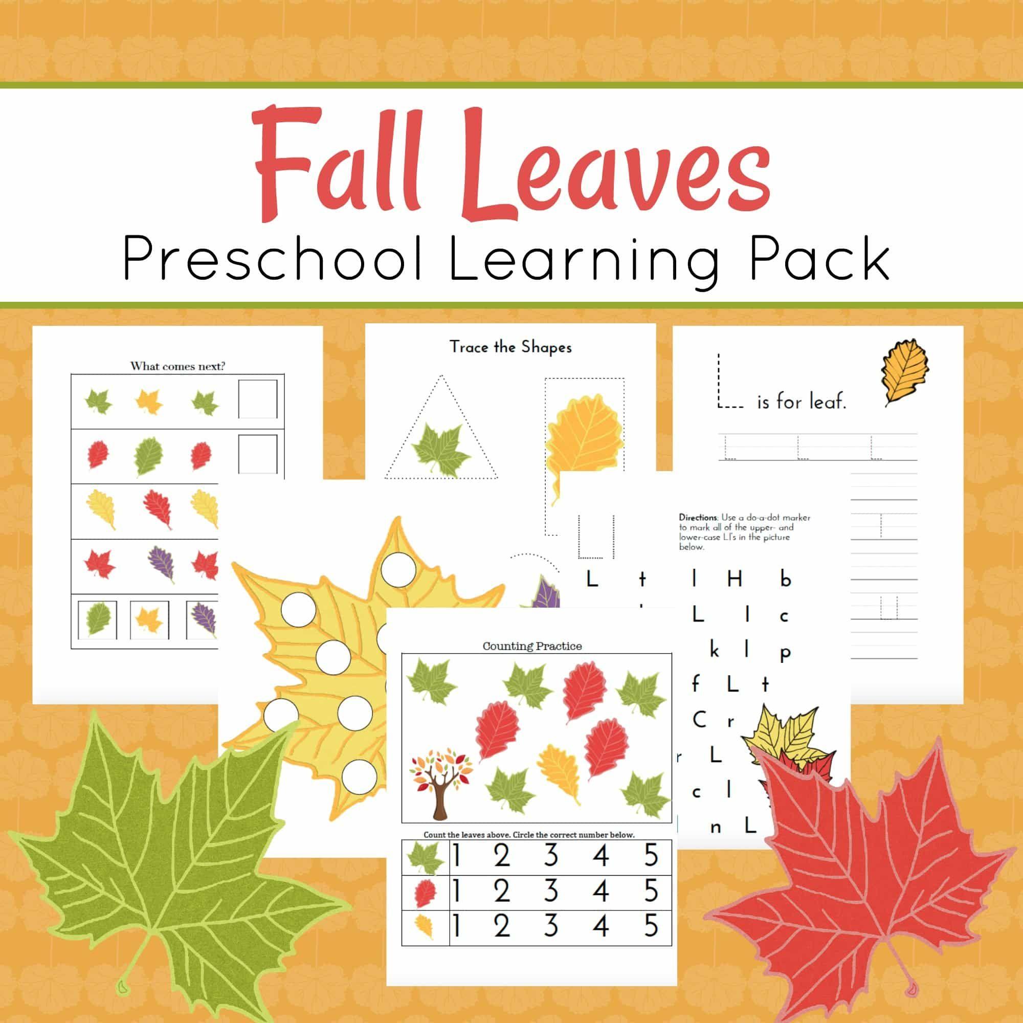 Preschool Leaf Theme Math And Literacy Printables Fall Leaves Preschool Preschool Learning Free Preschool Worksheets [ 2000 x 2000 Pixel ]