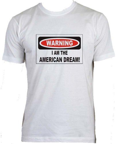 Warning I Am The American Dream Adult Male Mens Fit Super Soft