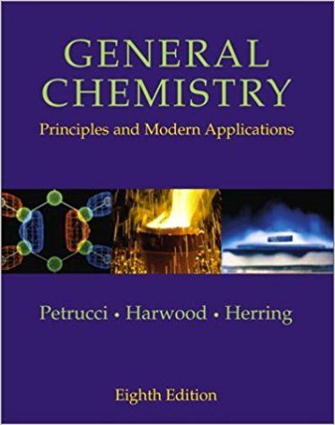 General Chemistry Principles And Modern Applications 8th Edition Ralph H Petrucci William S Harwood Geoffrey Herring 97 Chemistry Principles Solutions