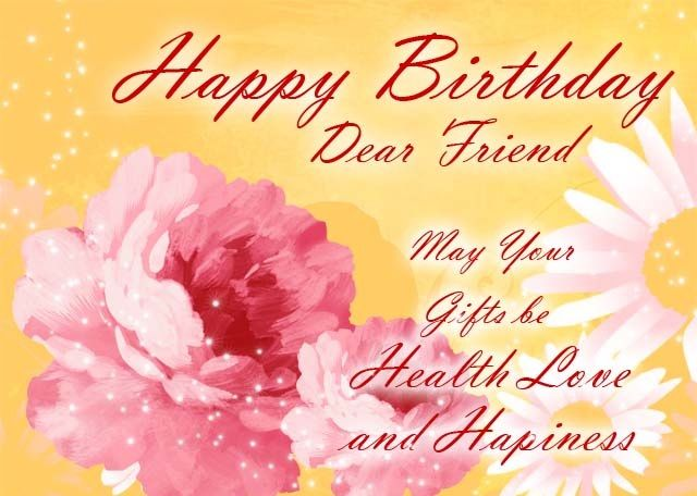 Happy Birthday Dear Friend Cards Images Cool Special Wishes