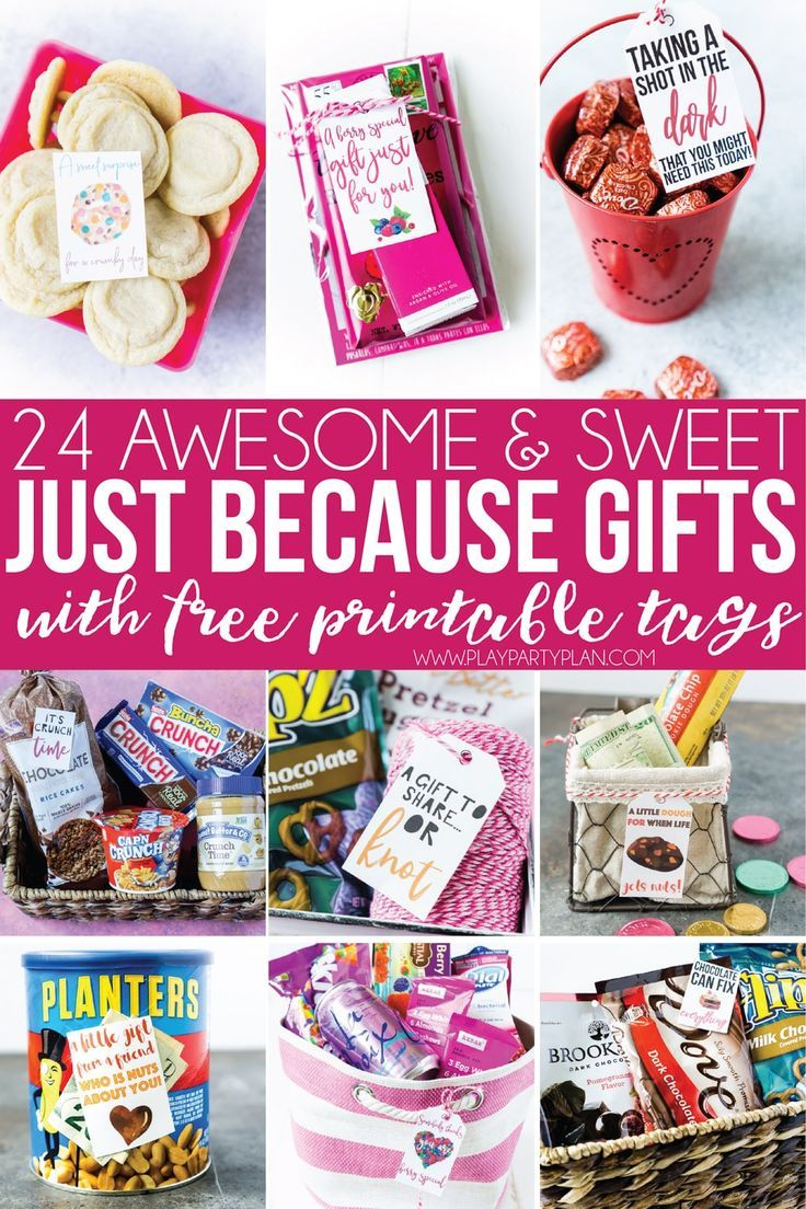 24 Just Because Gift Basket Ideas & Free Printable Gift Tags