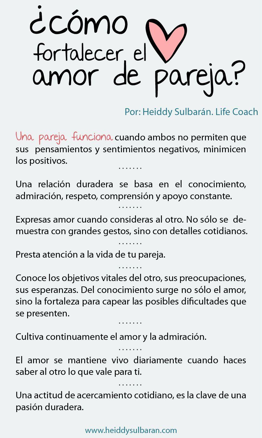 Life Coaching Heiddy Sulbarán Cómo Fortalecer El Amor De Pareja Amor De Pareja Frases Love Frases Bonitas