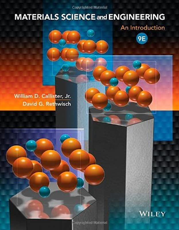 Free Ebook Materials Science And Engineering An Introduction