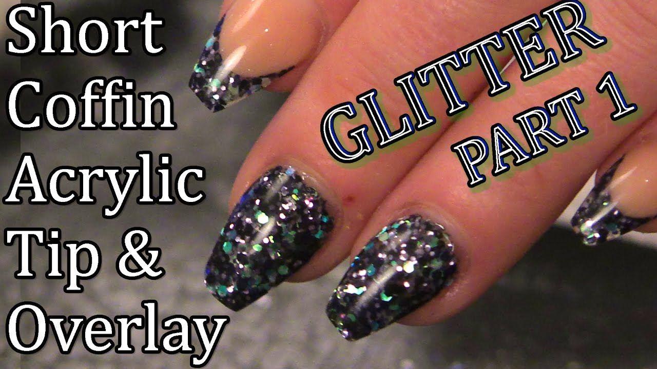 Salon Style Nails - Short Ballerina/Coffin Glitter Nails - Naio Nails Tutorial - Part 1 - YouTube