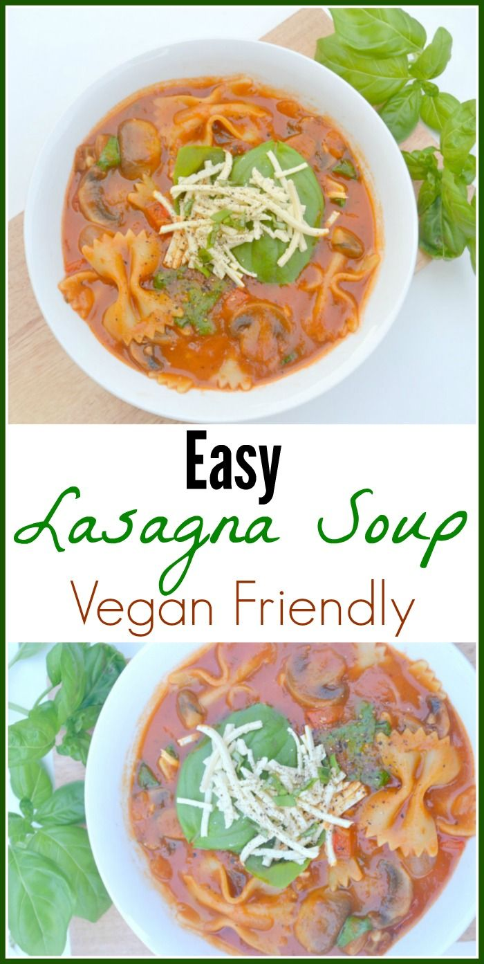 Easy Vegan Lasagna Soup
