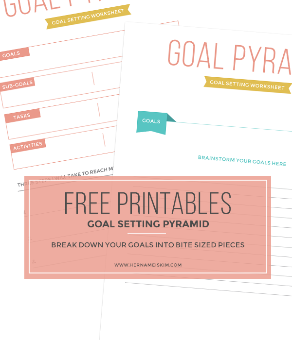 Free Goal Setting Pyramid Printables from Her Name Is Kim ...