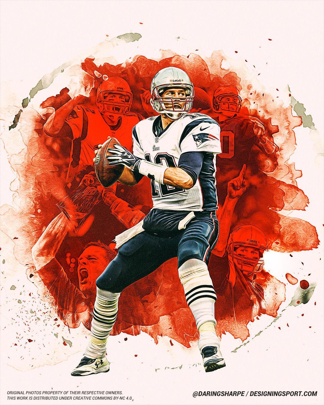 28 3 Designingsport Tom Brady New England Patriots New England Patriots Patriots Sports Art