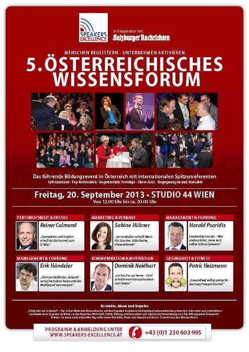 5.Österreichisches Wissensforum 20.9.2013 in Wien mit Harald Psaridis!  Infos und Tickets vorbestellen:  http://www.speakers-excellence.de/event-details/5-oesterreichisches-wissensforum.html
