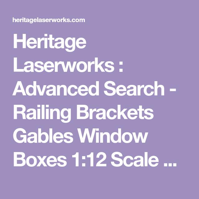 Heritage Laserworks : Advanced Search - Railing Brackets