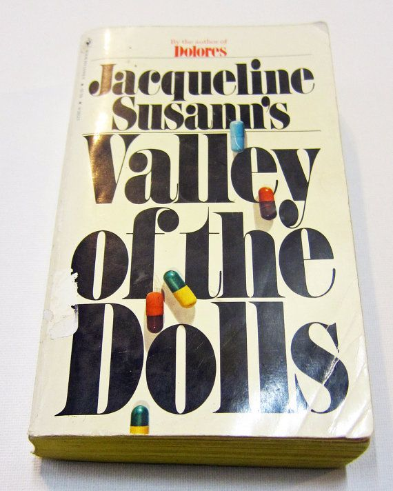 Valley Of The Dolls Valley Of The Dolls Book Quotes Book Worth Reading