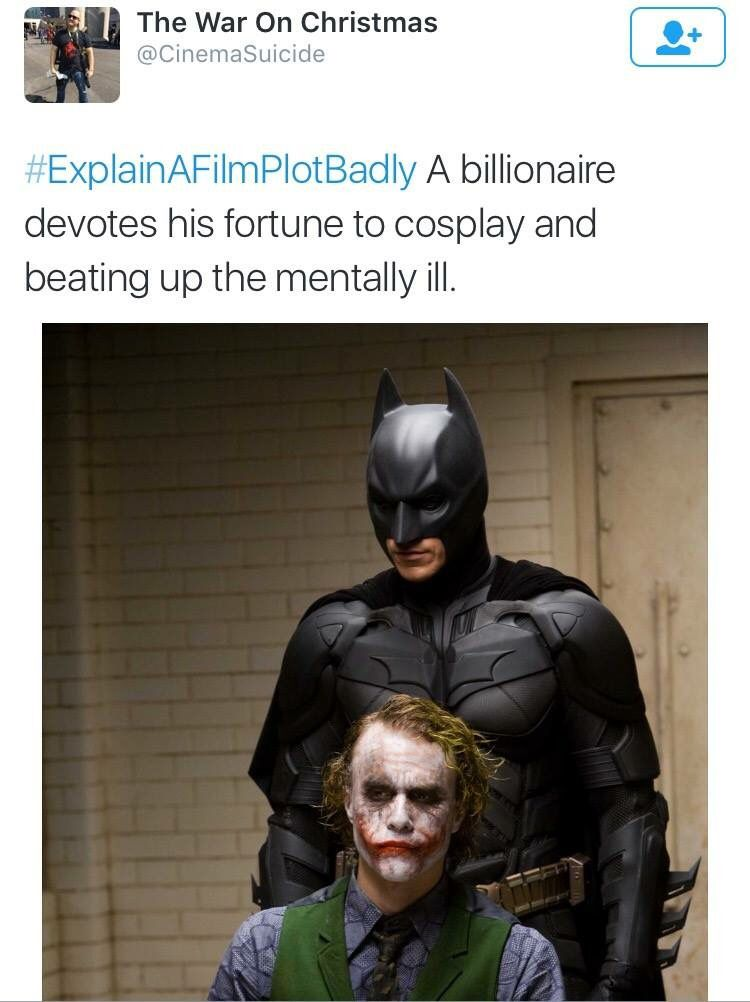 Explain A Film Plot Badly Batman Humor Explain A Film