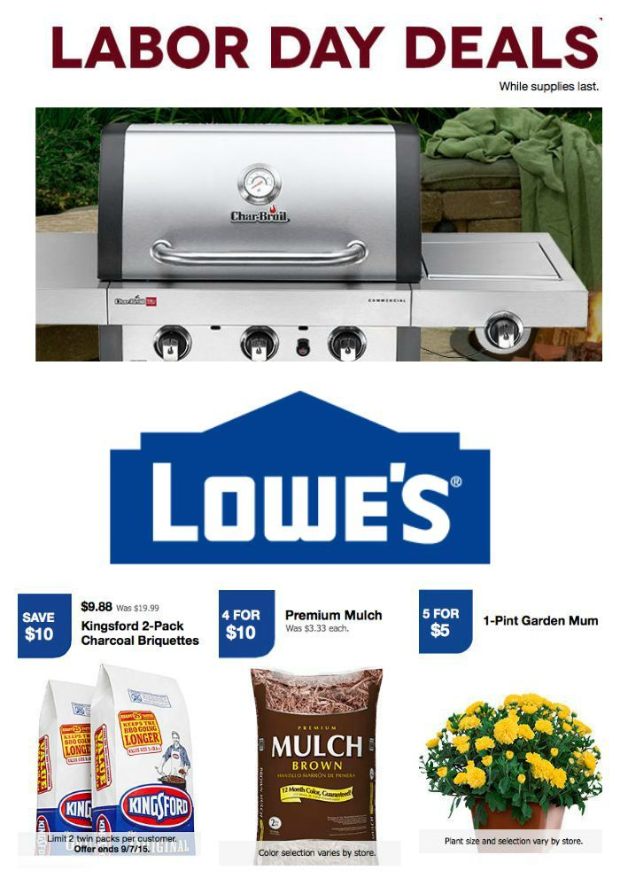 Check Out These Labor Day Deals At Lowes Lowes Ad Deals Coupons