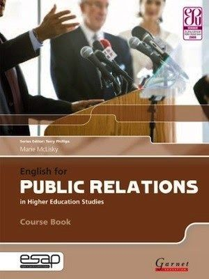 English for Public Relations in Higher Education Studies  Course Book  Author : Marie McLisky