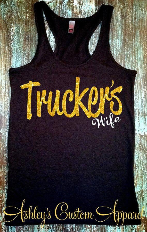 Truckers Wife Tank Truck Driver S Wife Shirt Semi Truck Driver