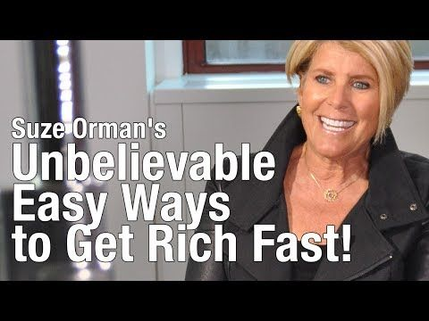 Suze orman unbelievable easy ways to get rich fast youtube explore ways to get rich suze orman and more solutioingenieria Image collections