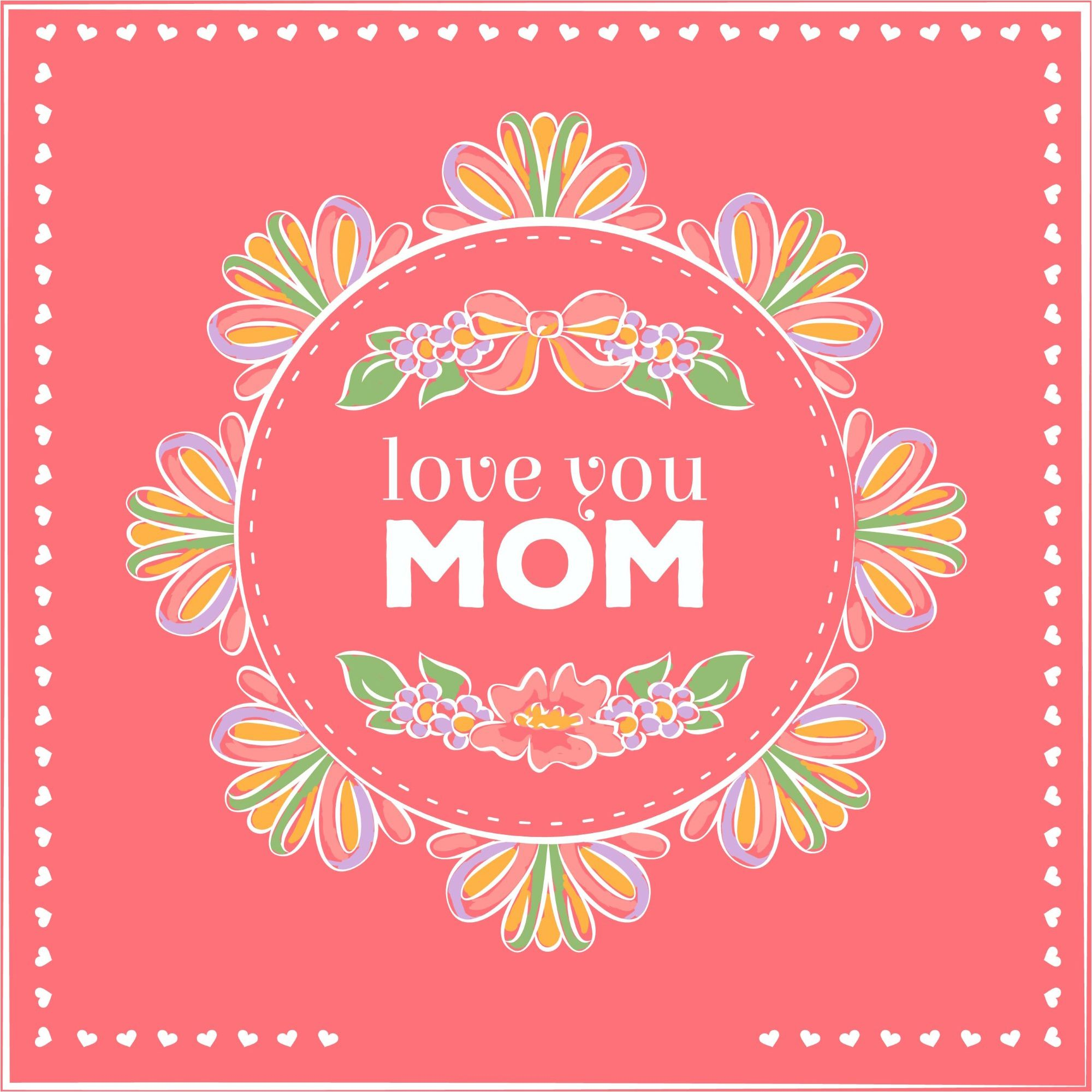 Love You Mom Happy Mothers Day Greeting Card Design Vector