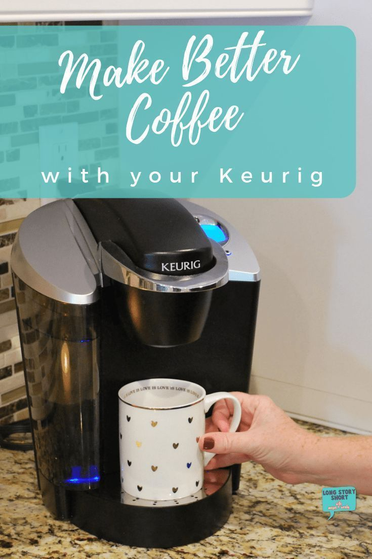 Better coffee with your keurig with images keurig