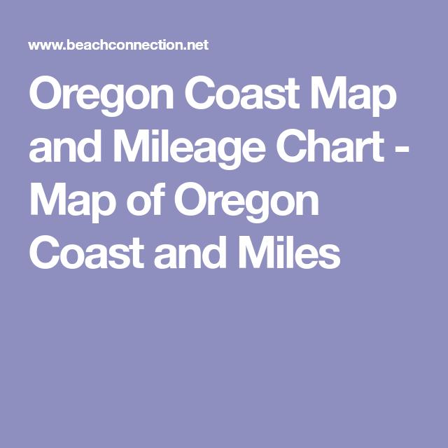 Oregon Coast Map And Mileage Chart Map Of Oregon Coast And Miles