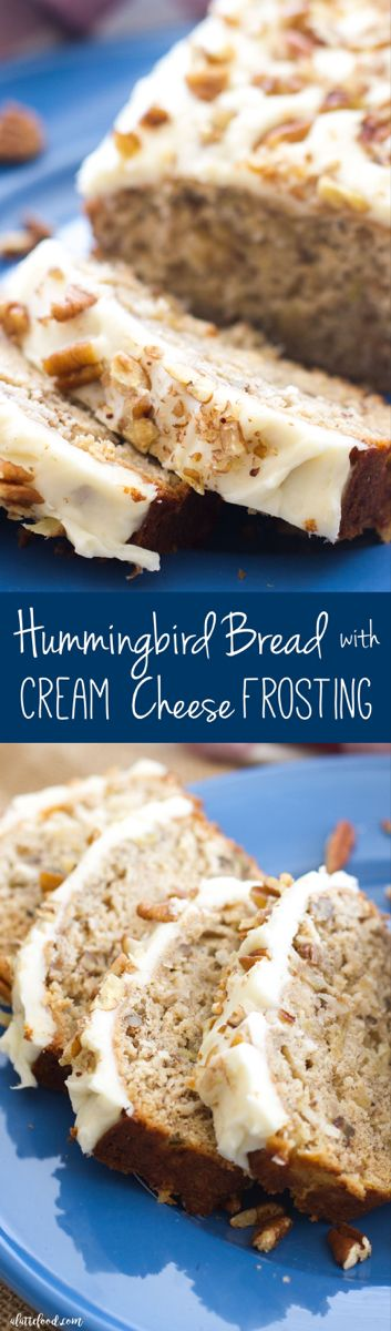 This easy hummingbird bread recipe is full of the flavors of the classic southern cake! This simple quick bread recipe is filled with sweet flavor, and is topped with the best cream cheese frosting! #creamcheeserecipes