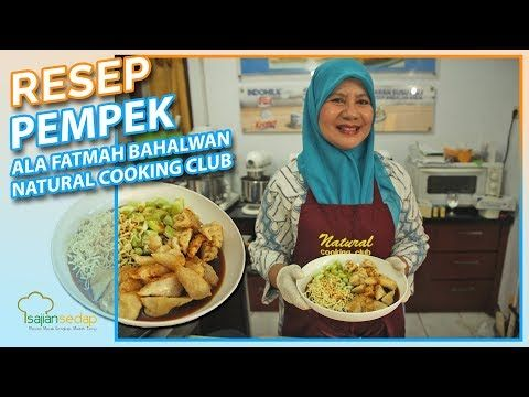 Resep Pempek Palembang Lengkap Ala Fatmah Bahalwan Dari Natural Cooking Club Pasti Jadi Youtube Memasak Makanan Cemilan