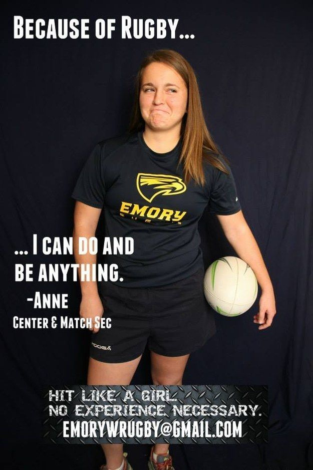 Emory Women S Rugby Launches Empowering Because Of Rugby Campaign Womens Rugby Rugby Quotes Rugby