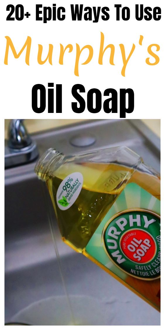 20+ Epic Murphy's Oil Soap Tips And Tricks