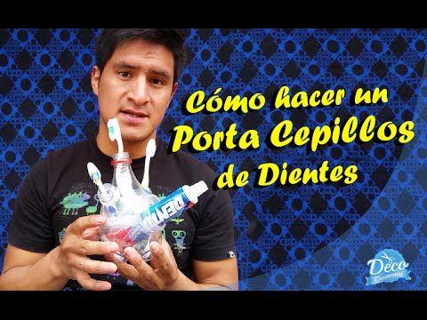 Accesorios de Baño - Manualidades con Reciclaje - Portacepillos de dientes Casero - YouTube